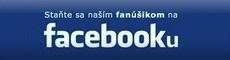 Staňte sa naším fanúšikom na facebook-u